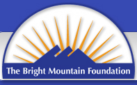The Bright Mountain Foundation